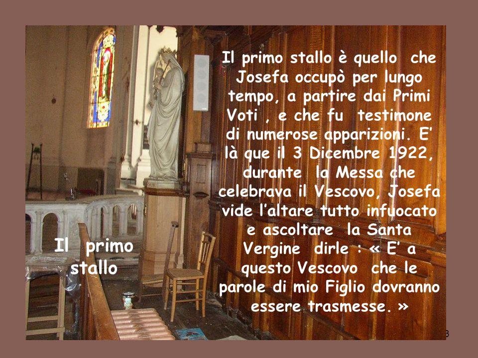 44 La Vergine della sua camera Questa statua della Vergine molto danneggiata fu portata nella camera di Josefa il 23 Marzo 1923, e ridipinta parzialamente in Maggio.