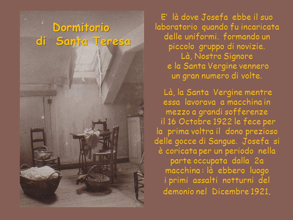 Dormitorio di Santa Teresa di Santa Teresa E' là dove Josefa ebbe il suo laboratorio quando fu incaricata delle uniformi. formando un piccolo gruppo d