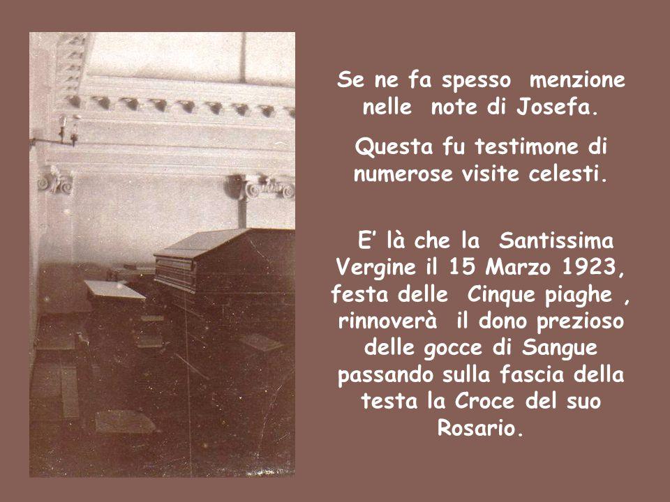 Se ne fa spesso menzione nelle note di Josefa. Questa fu testimone di numerose visite celesti. E' là che la Santissima Vergine il 15 Marzo 1923, festa