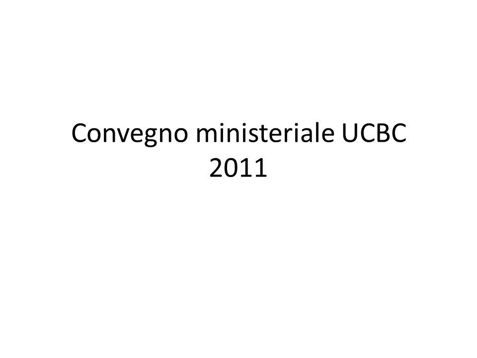 Convegno ministeriale UCBC 2011