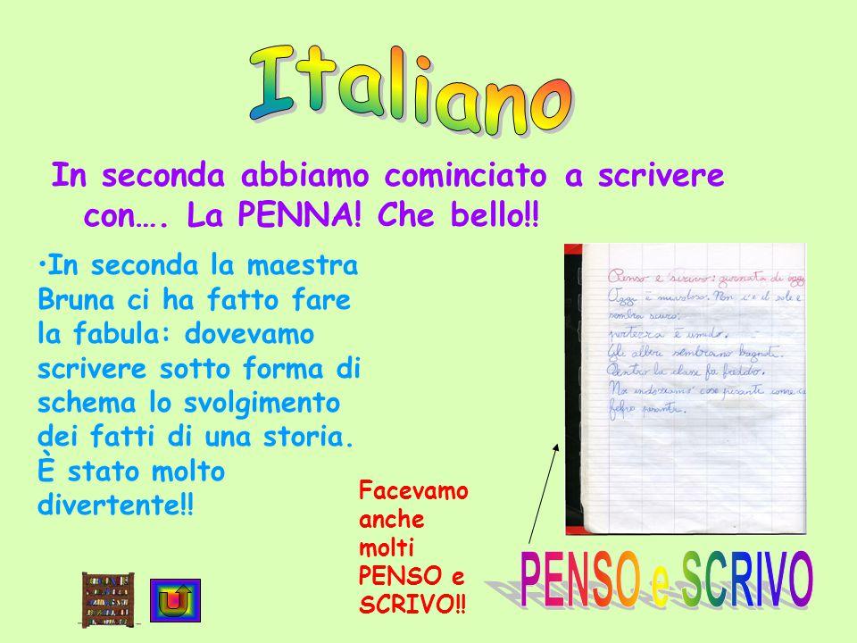 Italiano In seconda abbiamo cominciato a scrivere con….