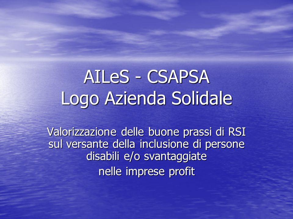 AILeS - CSAPSA Logo Azienda Solidale Valorizzazione delle buone prassi di RSI sul versante della inclusione di persone disabili e/o svantaggiate nelle imprese profit