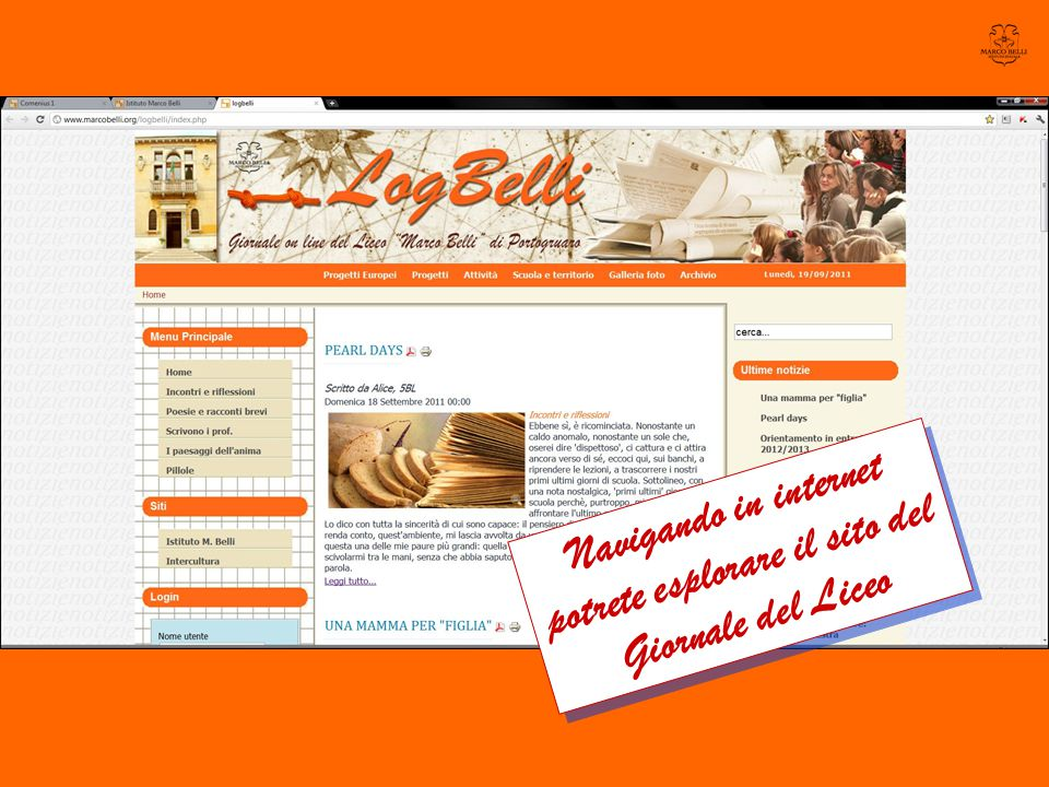 Navigando in internet potrete esplorare il sito del Giornale del Liceo