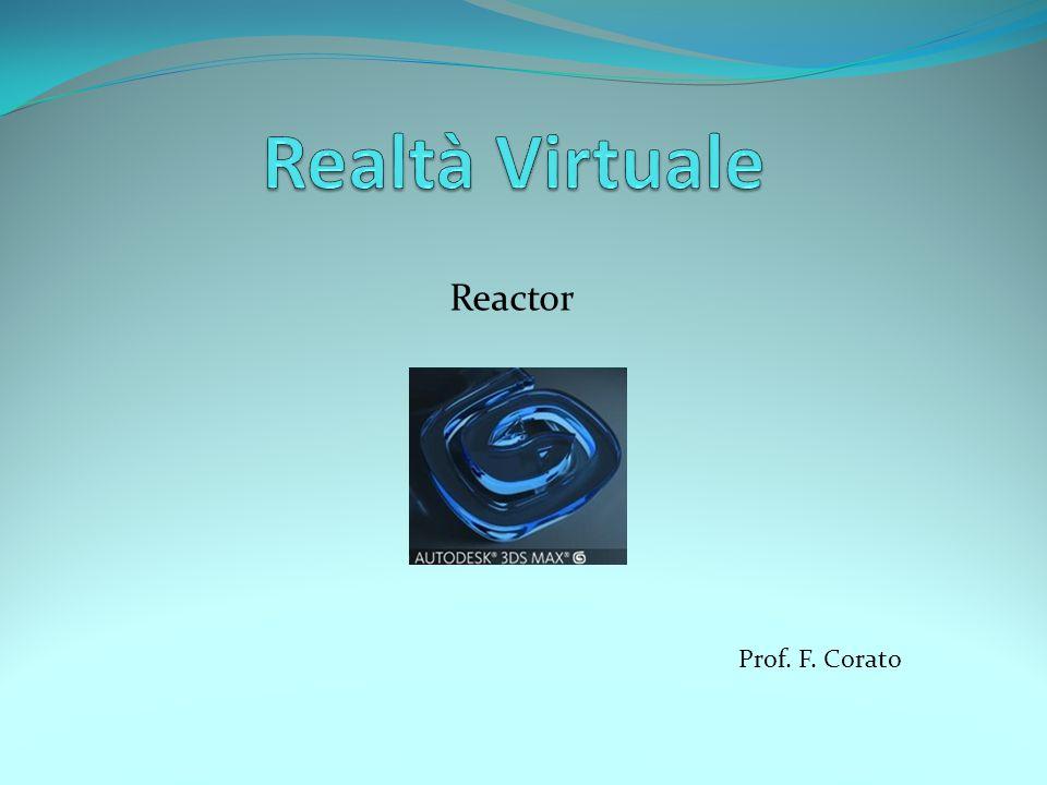 Reactor Prof. F. Corato