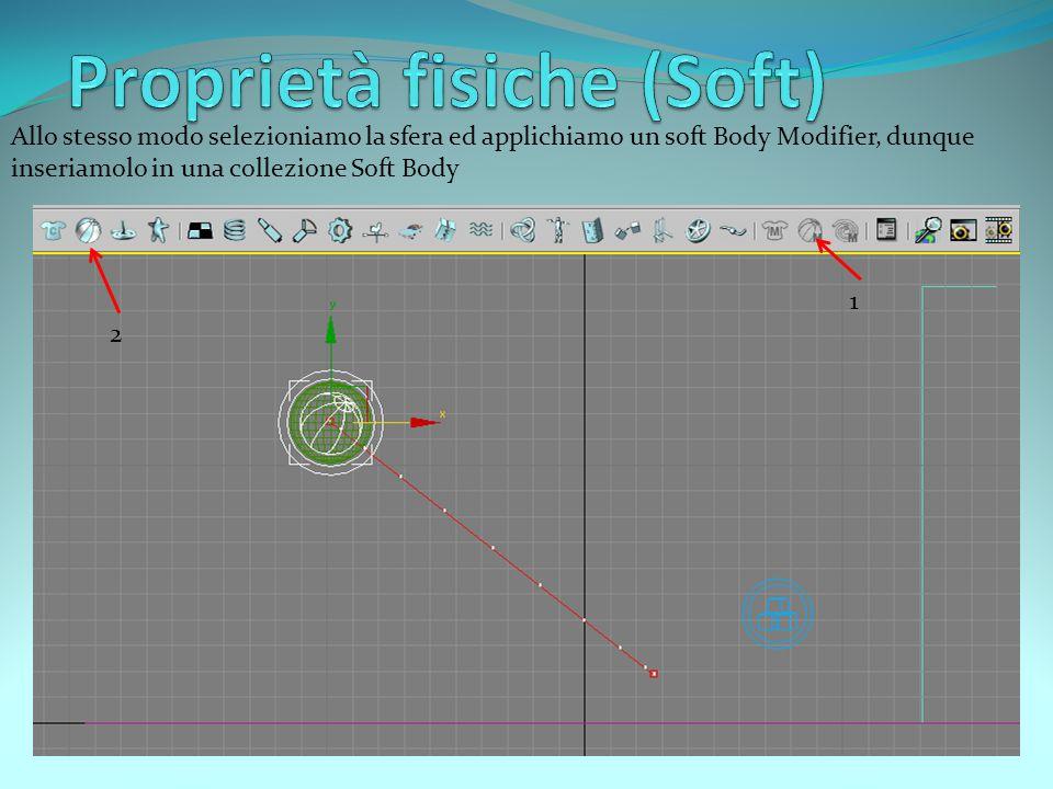 Allo stesso modo selezioniamo la sfera ed applichiamo un soft Body Modifier, dunque inseriamolo in una collezione Soft Body 1 2