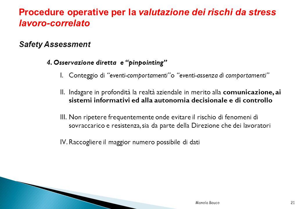 Procedure operative per la valutazione dei rischi da stress lavoro-correlato Safety Assessment 4.