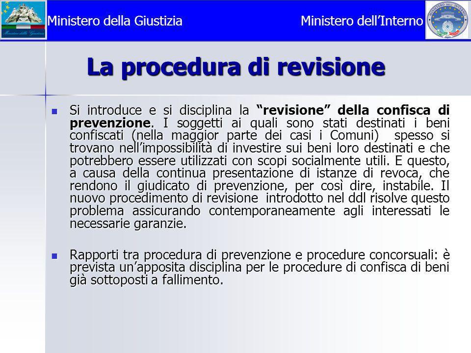  Si introduce e si disciplina la revisione della confisca di prevenzione.