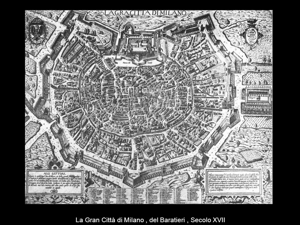 La Gran Città di Milano, del Baratieri, Secolo XVII