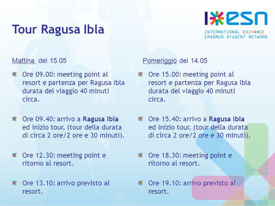 Tour Ragusa Ibla Ore 09.00: meeting point al resort e partenza per Ragusa Ibla durata del viaggio 40 minuti circa.