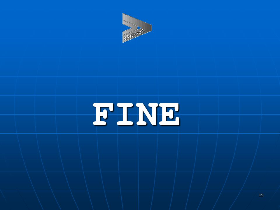 15 FINE FINE