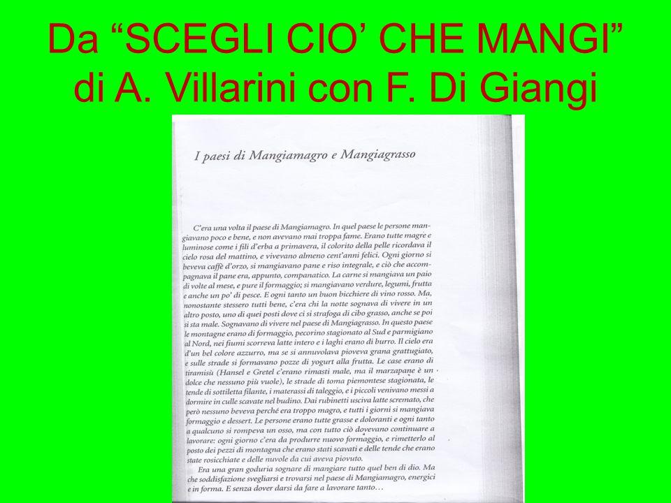 """Da """"SCEGLI CIO' CHE MANGI"""" di A. Villarini con F. Di Giangi"""