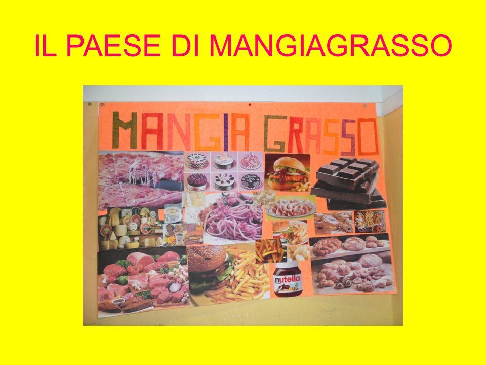 IL PAESE DI MANGIAGRASSO