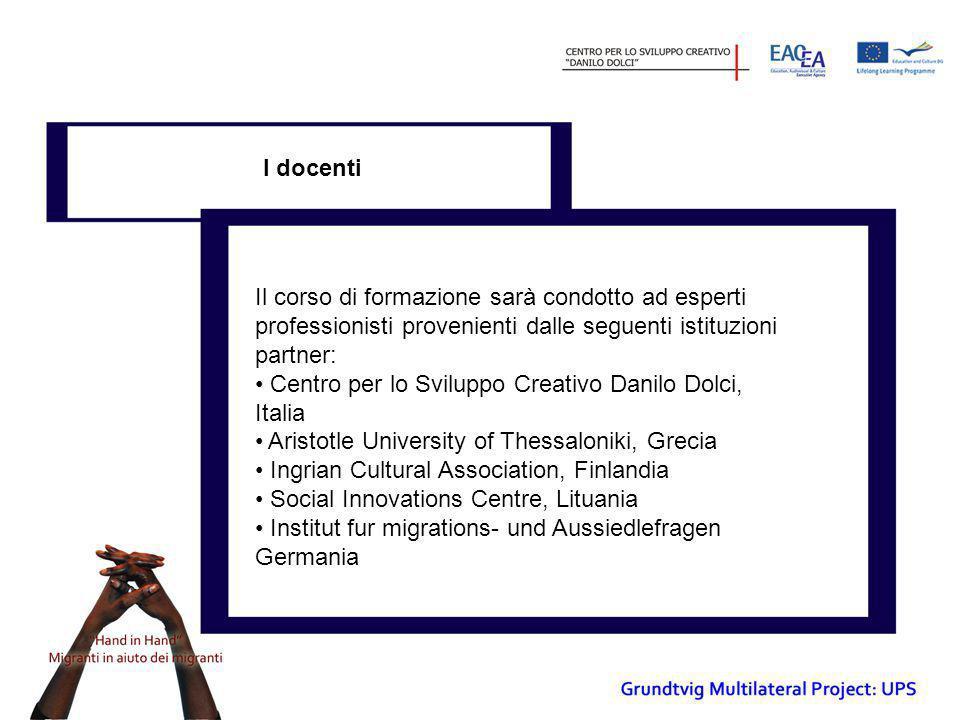 Durata • Il corso di formazione ha una durata di 10 giorni e si svolgerà dal 10/11/2011 al 17/11/201, presso la sede del Centro per lo Sviluppo Creativo Danilo Dolci, in Via Roma, 94 a Palermo.