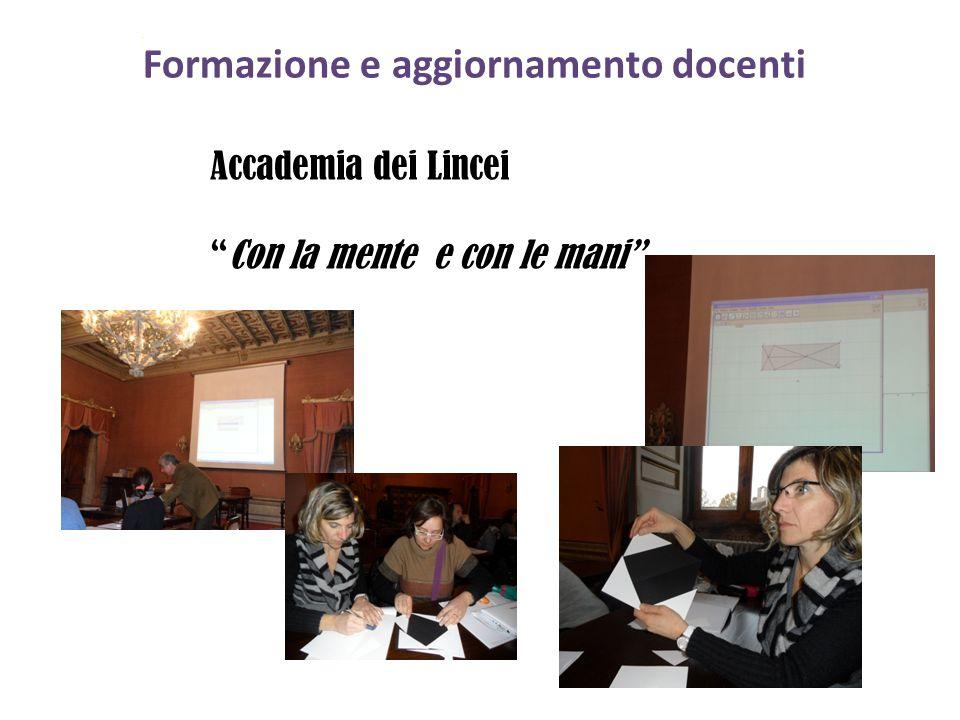 """Formazione e aggiornamento docenti Accademia dei Lincei """"Con la mente e con le mani"""""""