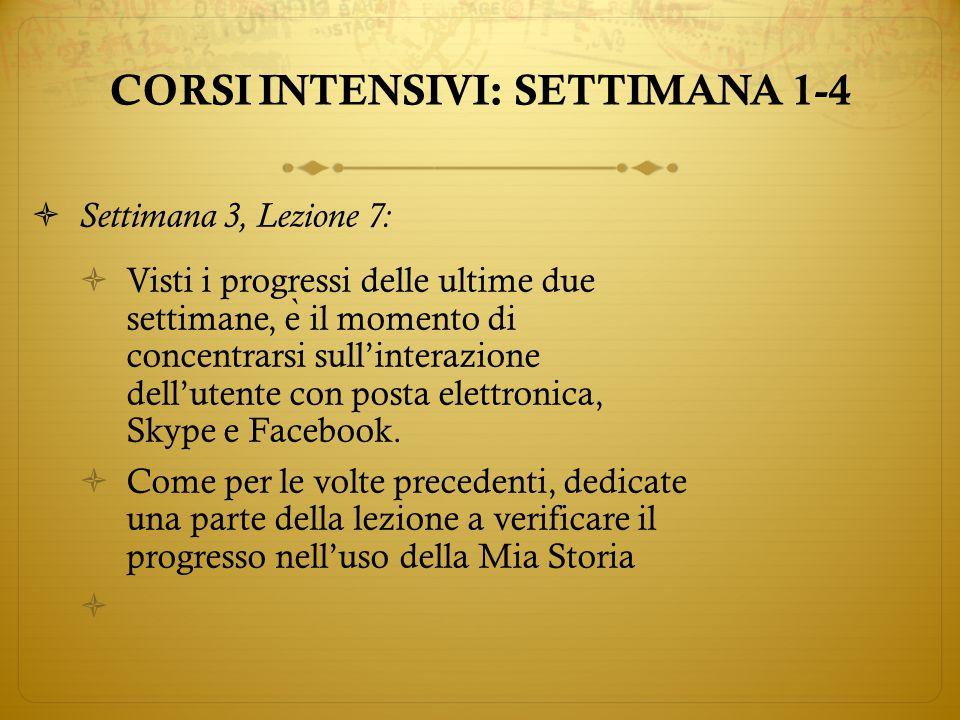  Settimana 3, Lezione 7:  Visti i progressi delle ultime due settimane, e ̀ il momento di concentrarsi sull'interazione dell'utente con posta elettronica, Skype e Facebook.