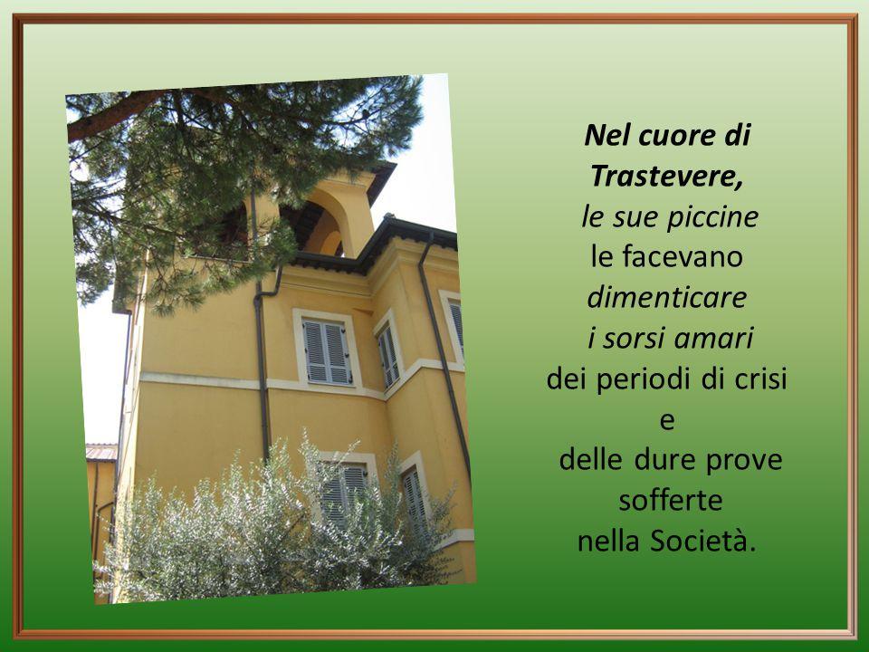 Pur avendo, la Società del Sacro Cuore altre due case, nei suoi lunghi soggiorni a Roma, tornava volentieri e preferiva risiedere in questa casa che e