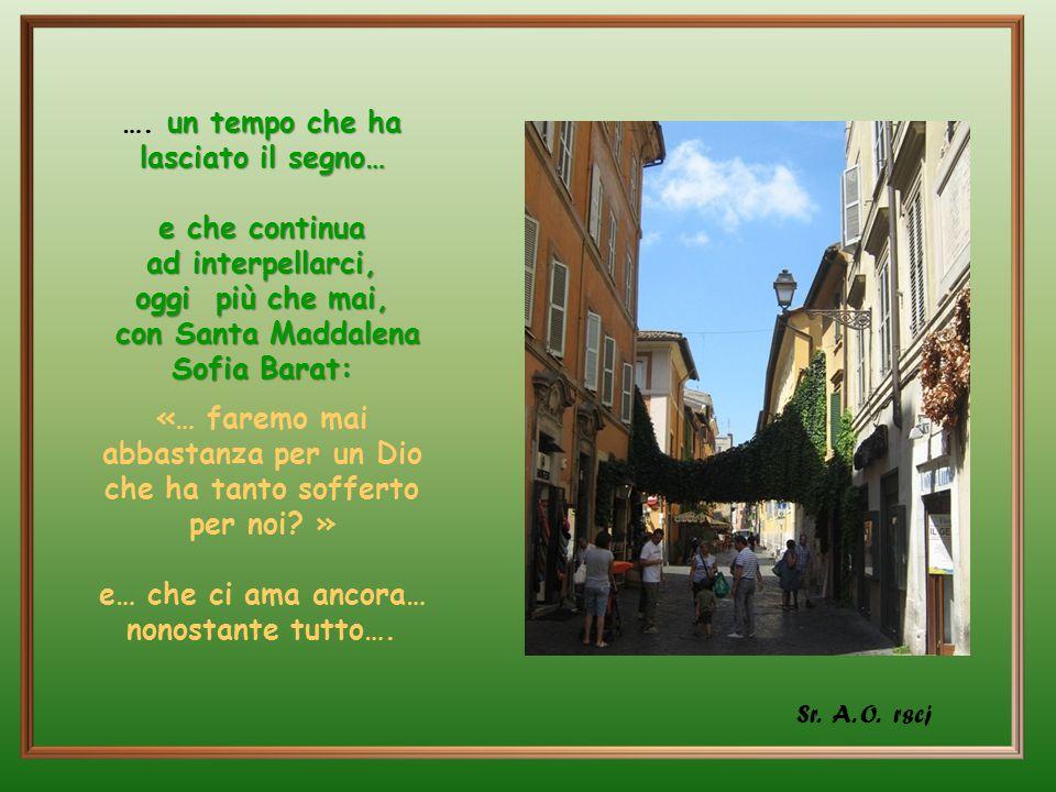 Lasciando ''Santa Rufina'', si ritorna in via della Lungaretta, uscendo come da un viaggio nel tempo ….