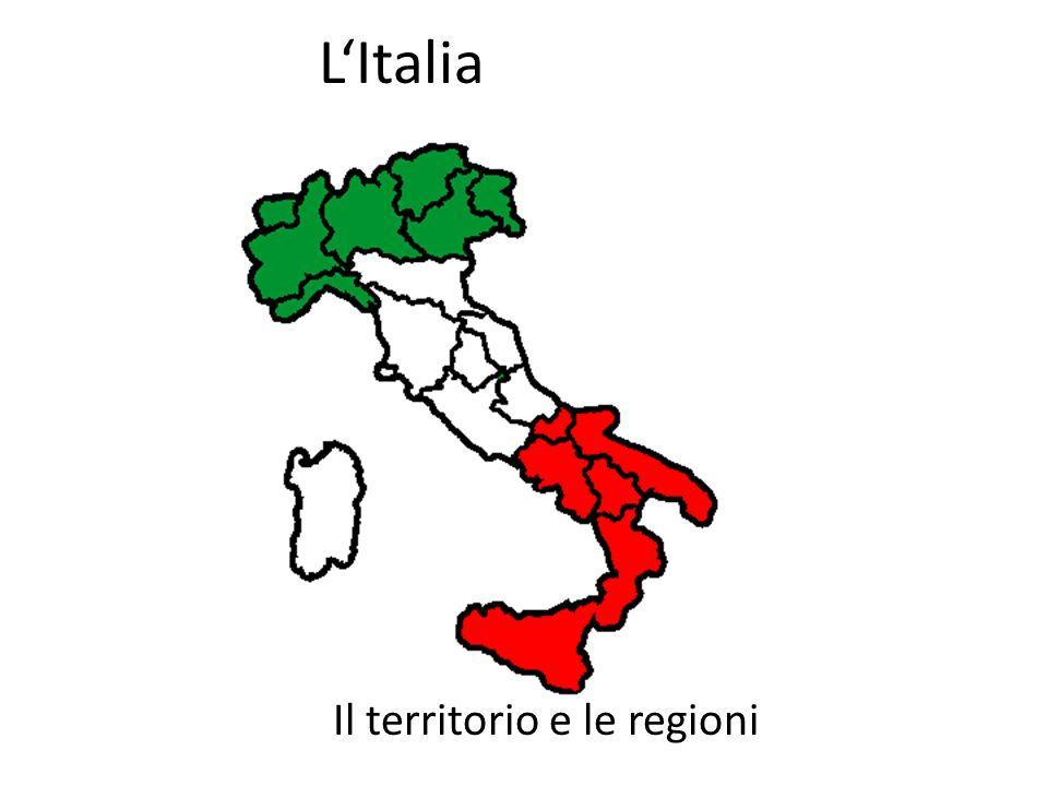 L'Italia Il territorio e le regioni