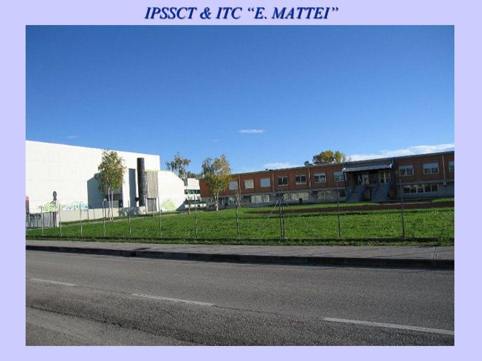 """IPSSCT & ITC """"E. MATTEI"""""""