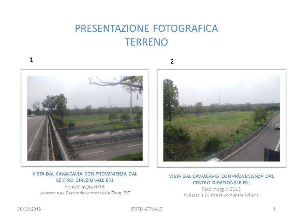 LEGENDA PUNTI DI VISTA LEGENDA NUMERAZIONE PRESE FOTOGRAFICHE 06/10/2013STATO ATTUALE2 1, 2 3, 4 5, 6 7, 8 9, 10 11, 12, 13 14