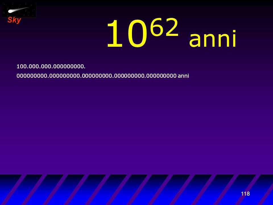 117 Sky 10 61 anni 10.000.000.000000000. 000000000.000000000.000000000.000000000.000000000 anni