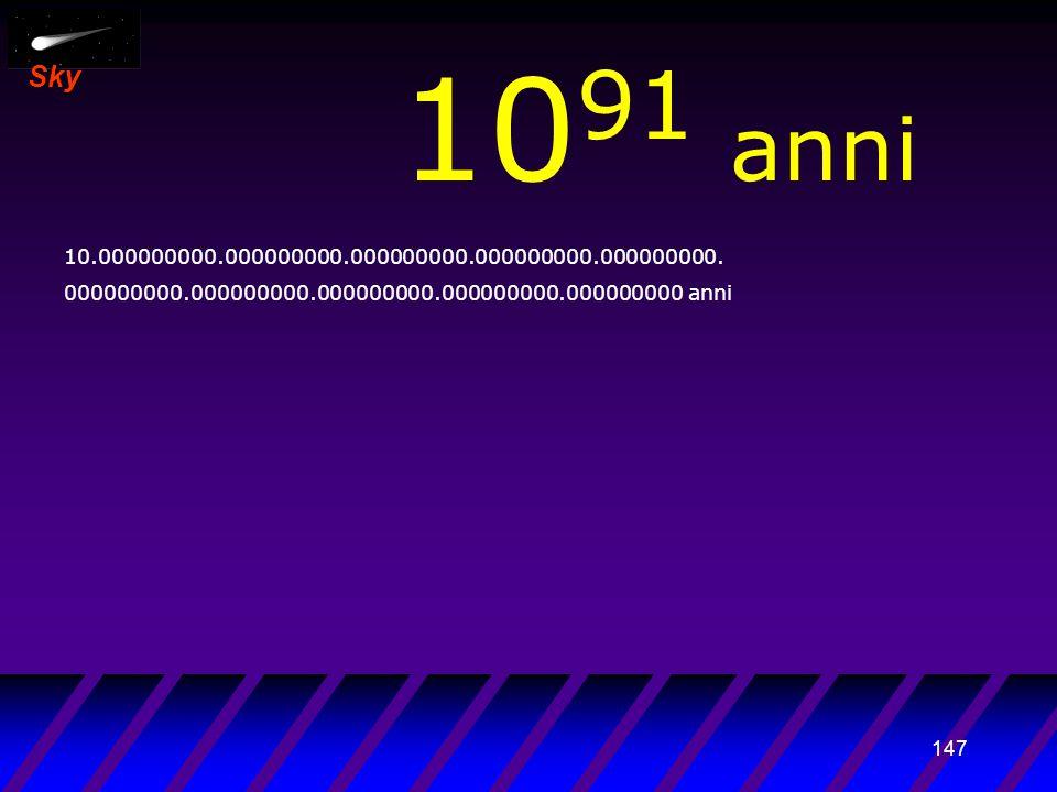 146 Sky 10 90 anni 1.000.000.000.000000000.000000000.000000000.000000000. 000000000.000000000.000000000.000000000.000000000 anni