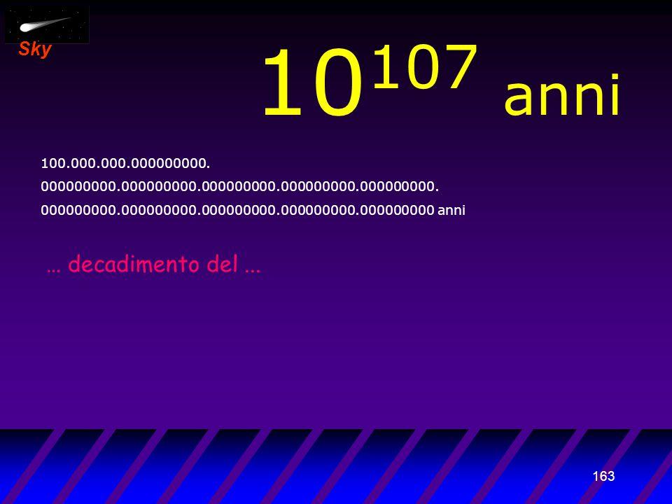 162 Sky 10 106 anni 10.000.000.000000000. 000000000.000000000.000000000.000000000.000000000.