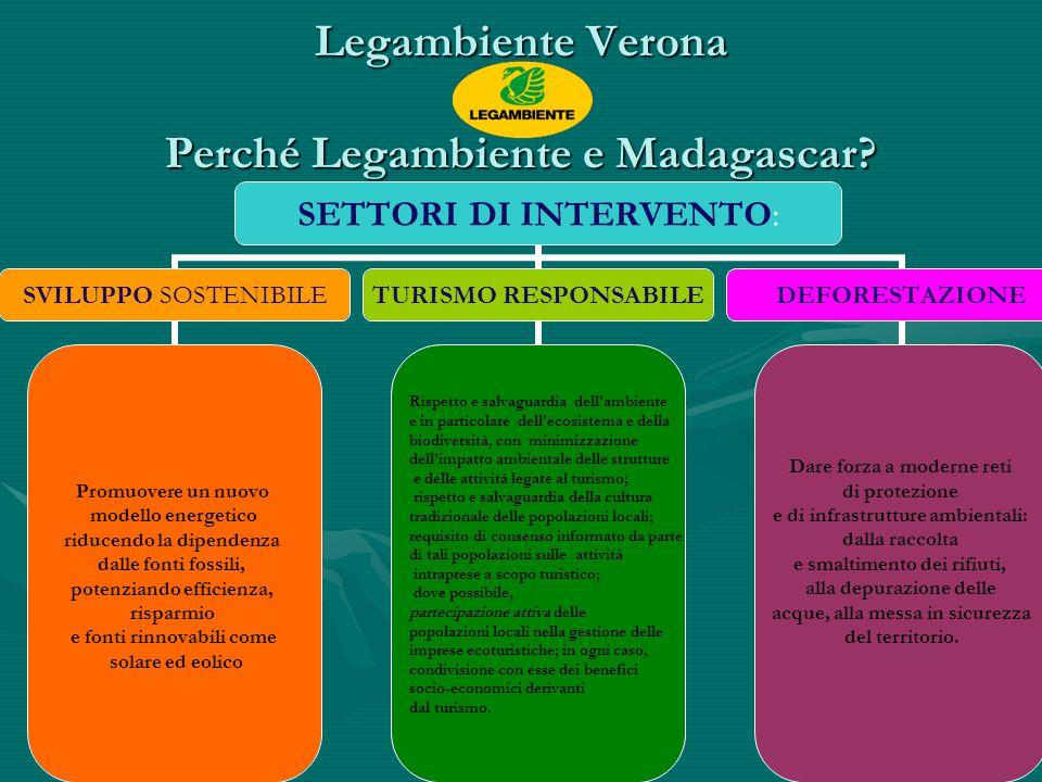 Legambiente Verona Perché Legambiente e Madagascar.