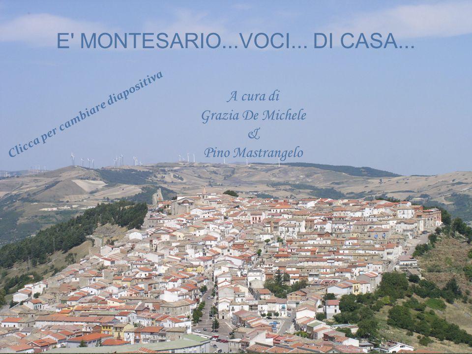 E MONTESARIO...VOCI...DI CASA...