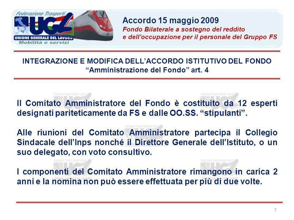 """7 Il Comitato Amministratore del Fondo è costituito da 12 esperti designati pariteticamente da FS e dalle OO.SS. """"stipulanti"""". Alle riunioni del Comit"""