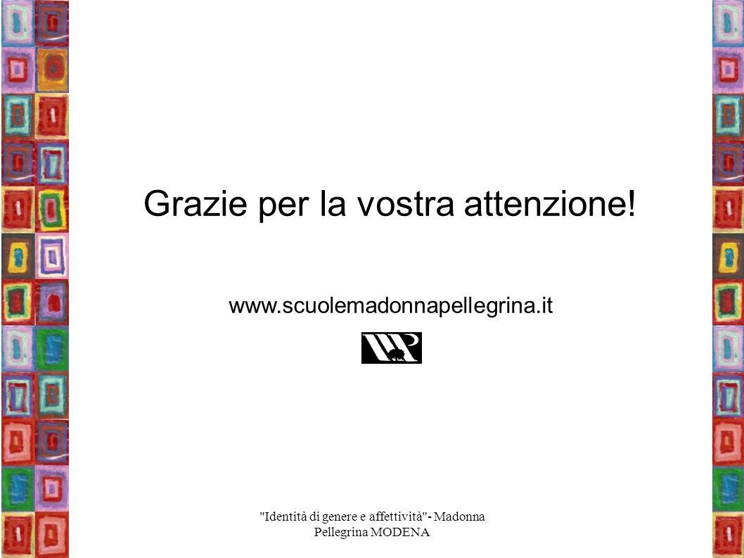 Grazie per la vostra attenzione! www.scuolemadonnapellegrina.it