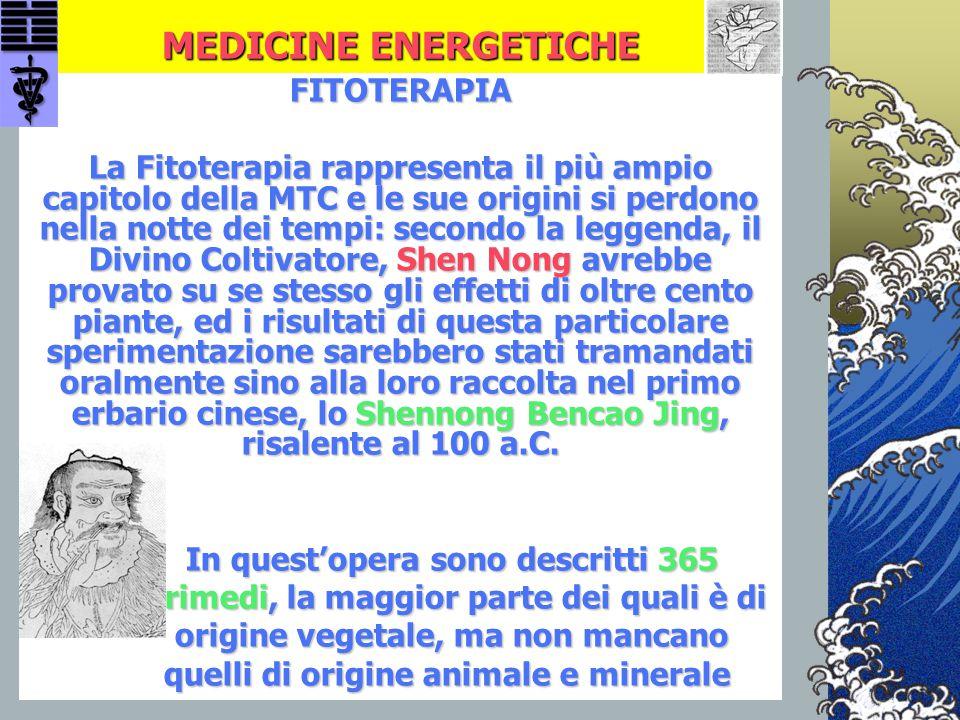 FITOTERAPIA La Fitoterapia rappresenta il più ampio capitolo della MTC e le sue origini si perdono nella notte dei tempi: secondo la leggenda, il Divi