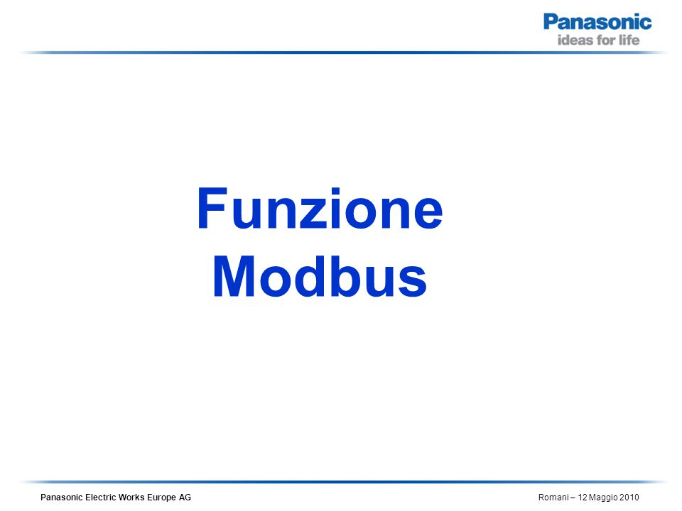 Panasonic Electric Works Europe AG Romani – 12 Maggio 2010 F145_F146_Modbus_Command