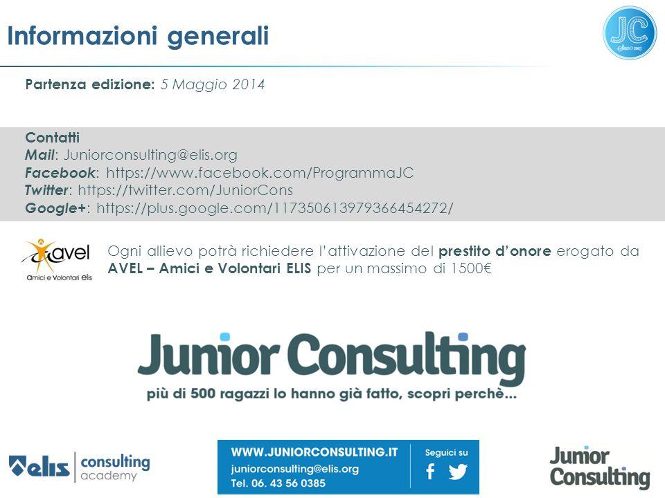 Informazioni generali Partenza edizione: 5 Maggio 2014 Contatti Mail : Juniorconsulting@elis.org Facebook : https://www.facebook.com/ProgrammaJC Twitt