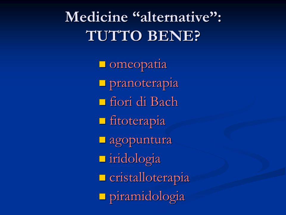 Medicine alternative : TUTTO BENE.