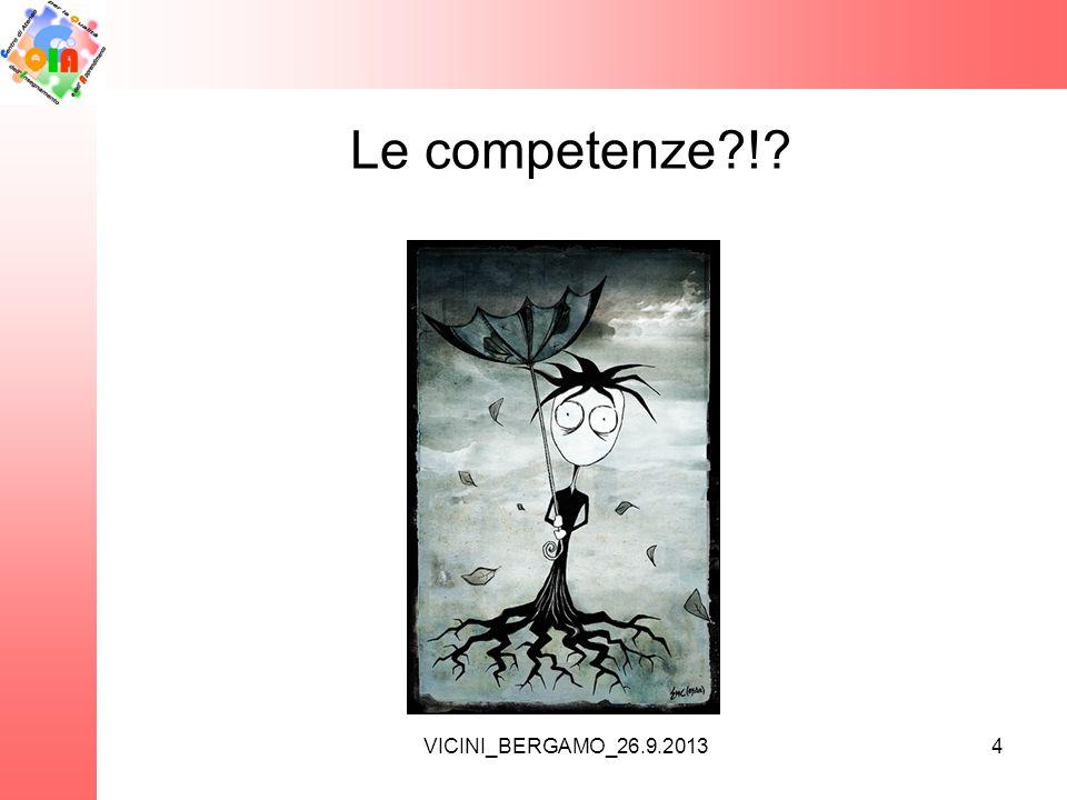 VICINI_BERGAMO_26.9.2013 Le competenze?!? 4
