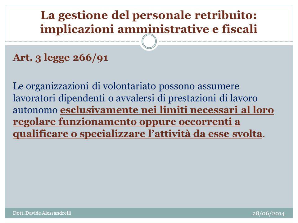 La gestione del personale retribuito: implicazioni amministrative e fiscali Art.