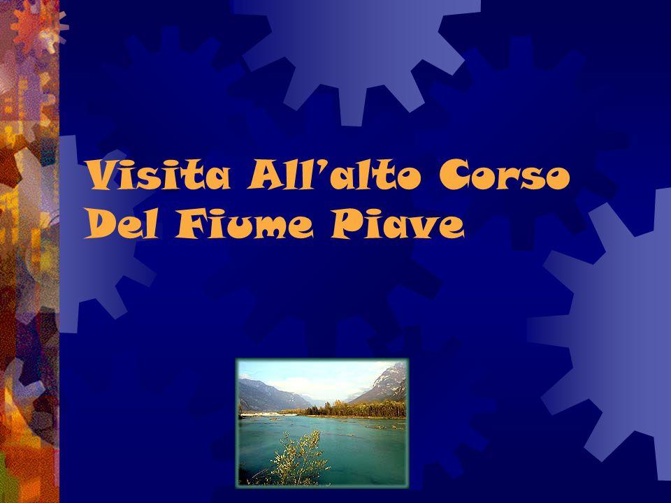 Visita All'alto Corso Del Fiume Piave