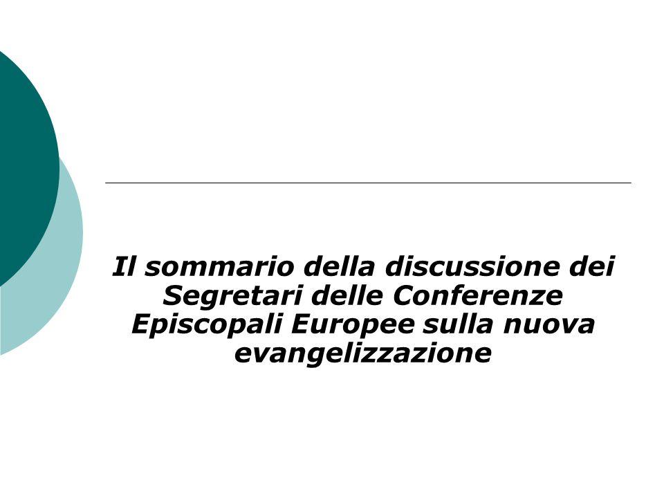 Il sommario della discussione dei Segretari delle Conferenze Episcopali Europee sulla nuova evangelizzazione