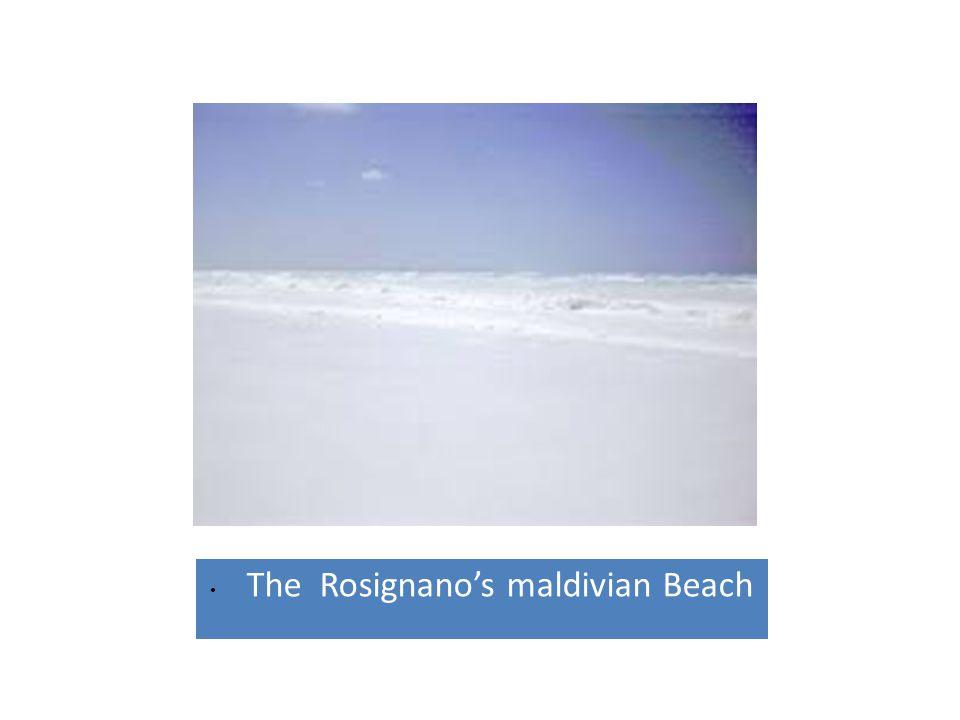 • The Rosignano's maldivian Beach