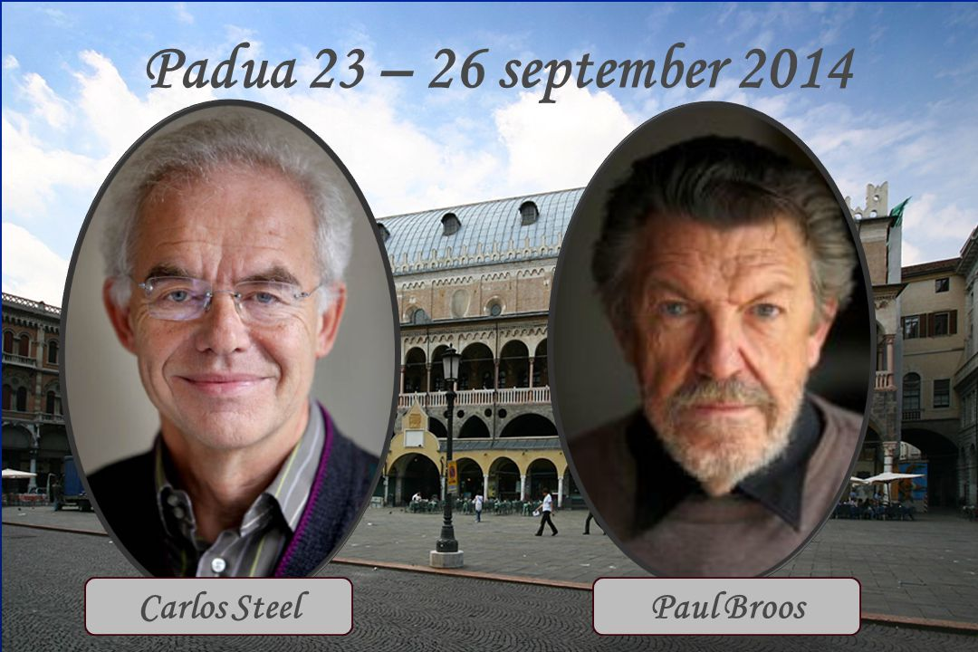 Padua 23 – 26 september 2014 Carlos SteelPaul Broos