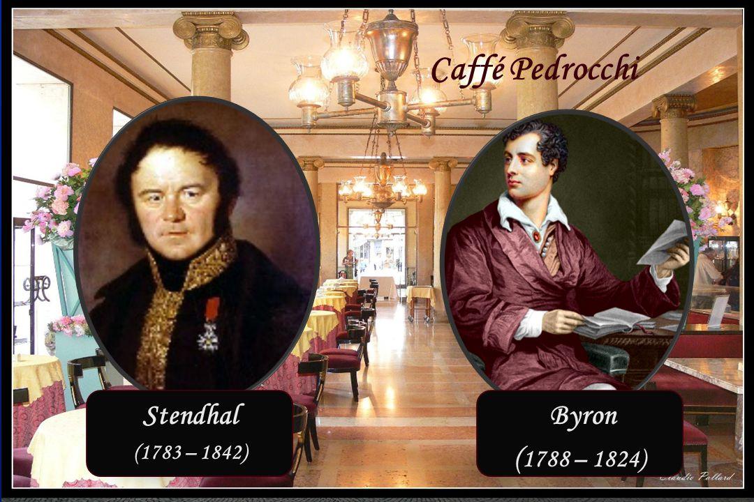 Padua 23 – 26 september 2014 Caffé Pedrocchi Stendhal (1783 – 1842) Byron ( 1788 – 1824)