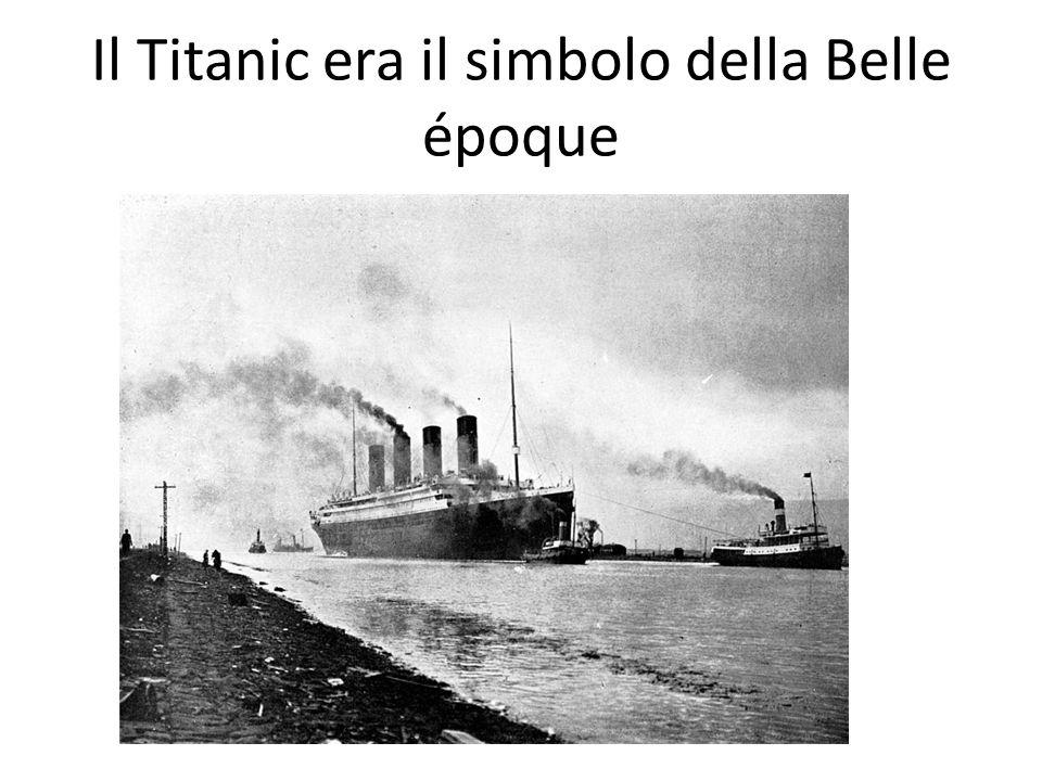 Il Titanic era il simbolo della Belle époque
