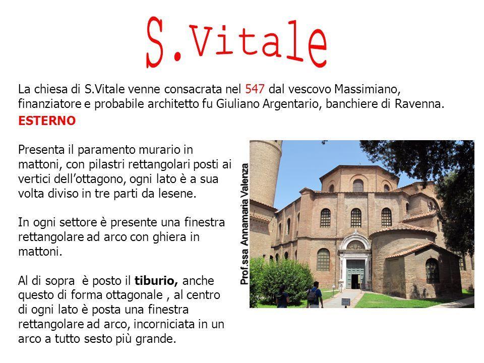 La chiesa di S.Vitale venne consacrata nel 547 dal vescovo Massimiano, finanziatore e probabile architetto fu Giuliano Argentario, banchiere di Ravenna.