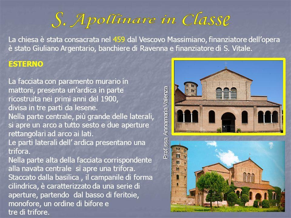 La chiesa è stata consacrata nel 459 dal Vescovo Massimiano, finanziatore dell'opera è stato Giuliano Argentario, banchiere di Ravenna e finanziatore di S.