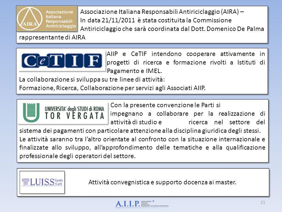 21 AIIP e CeTIF intendono cooperare attivamente in progetti di ricerca e formazione rivolti a Istituti di Pagamento e IMEL. La collaborazione si svilu