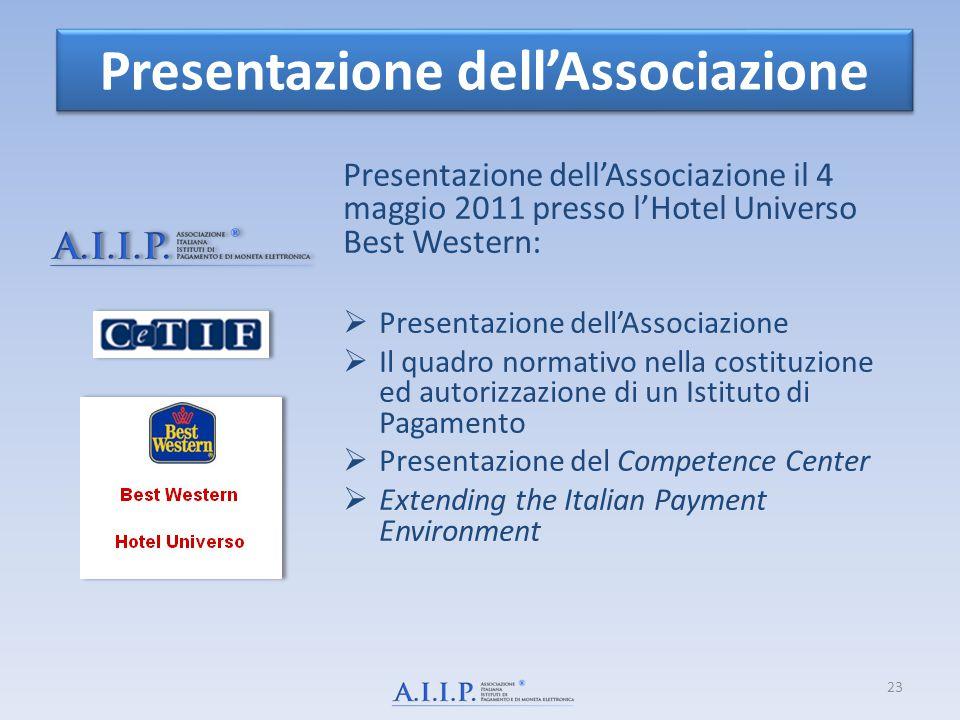 Presentazione dell'Associazione Presentazione dell'Associazione il 4 maggio 2011 presso l'Hotel Universo Best Western:  Presentazione dell'Associazio