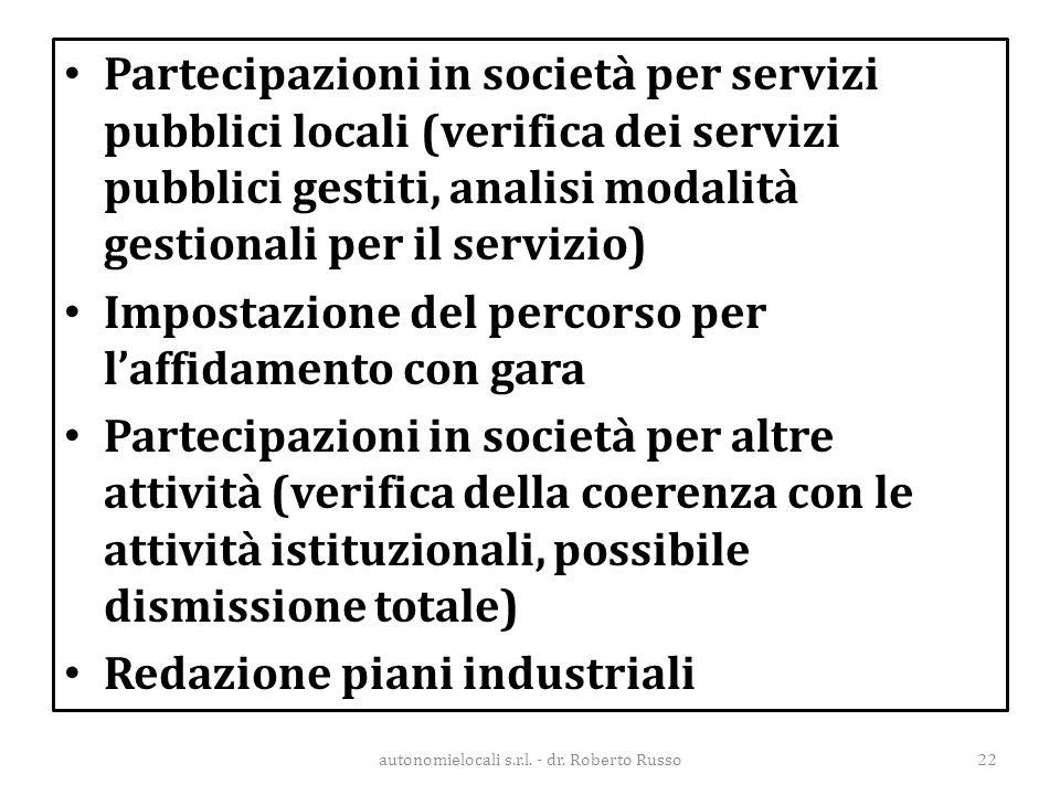 Partecipazioni in società per servizi pubblici locali (verifica dei servizi pubblici gestiti, analisi modalità gestionali per il servizio) Impostazion