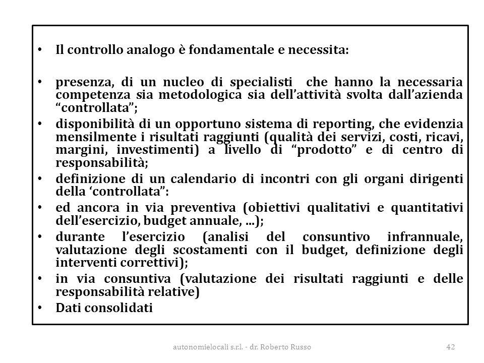 Il controllo analogo è fondamentale e necessita: presenza, di un nucleo di specialisti che hanno la necessaria competenza sia metodologica sia dell'at
