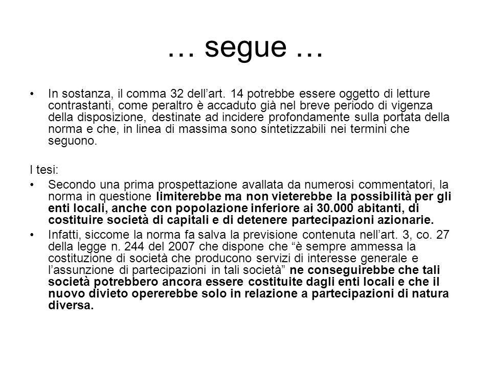 … segue … In sostanza, il comma 32 dell'art.